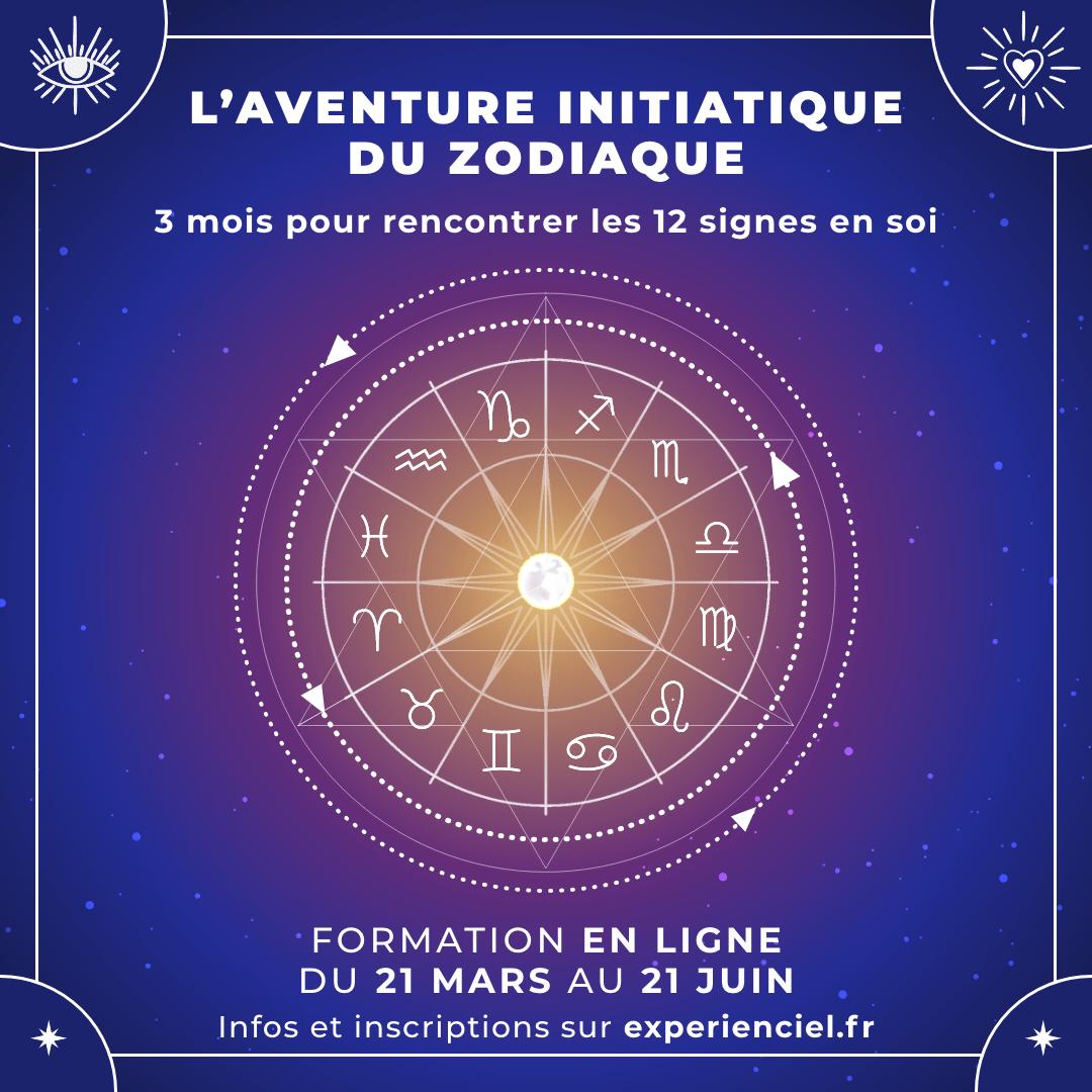 L'aventure initiatique du zodiaque